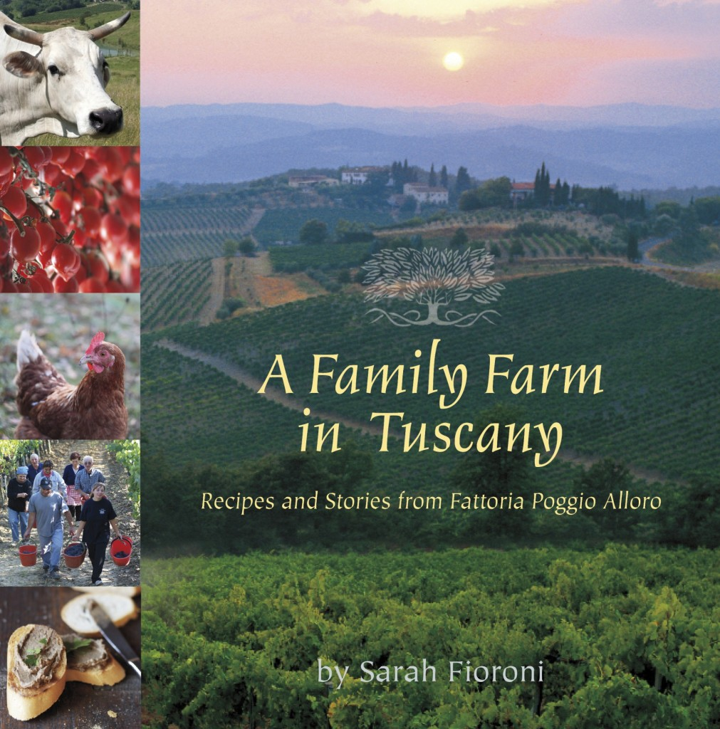 A Family Farm in Tuscany by Sarah Fiorini